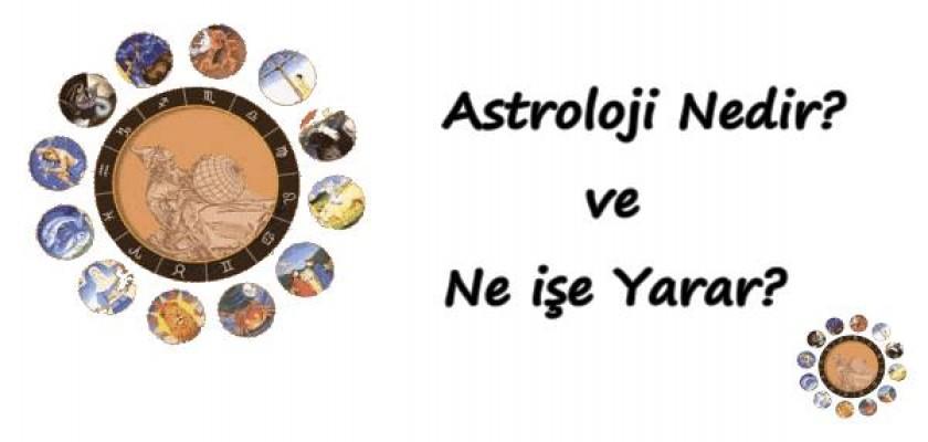Astroloji Nedir Ve Ne İşe Yarar