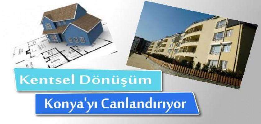 Kentsel Dönüşüm Konya'yı Canlandırıyor