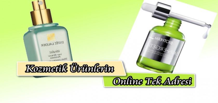Kozmetik Ürünlerin Online Tek Adresi
