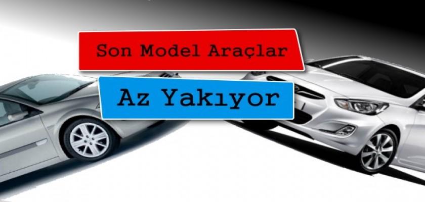Son Model Araçlar Düşük Yakıt Üretimi Sergiliyor